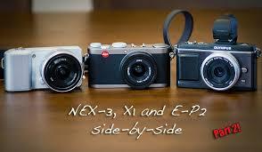 Sony Nex Comparison Chart Crazy Comparison Part 2 Sony Nex 3 Olympus E P2 And The