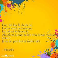 Judaai Ke Design Durr Toh Kar Hi Chuke Ho Quotes Writings By Keshav