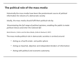 social media and politics informed citizen 8 the political role of the mass media