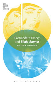 postmodern theory and blade runner film theory in practice  see larger image