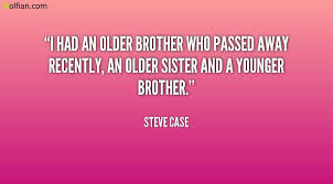 Famous Brother Quote About Brother Who Passed Away Golfian Awesome Passed Away Quotes