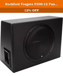 rockford fosgate p300 12 punch 300 watt powered loaded 12 inch rockford fosgate p300 12 punch 300 watt powered loaded 12 inch subwoofer enclosure
