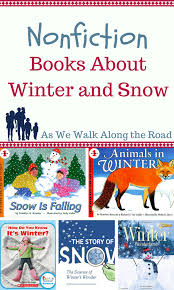 looking for books to teach kids about snow and winter i m sharing nonfiction books that you can read with the kids to learn about the season
