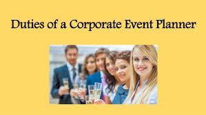 Duties Of An Event Planner Duties Of A Corporate Event Planner