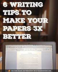 best writing papers ideas essay writing skills 6 tips to write better papers collegetips make an appt at uk s writing center