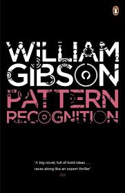 William Gibson Pattern Recognition