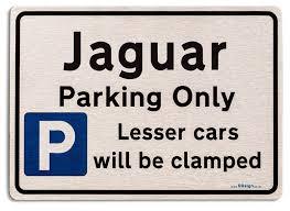 gift for jaguar car owner new parking only sign metal face brushed aluminium
