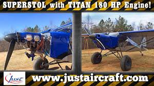 Just Aircraft SuperSTOL Gets Superpower with Titan's 180 HP Aircraft ...