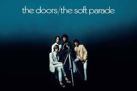 Why <b>the Doors</b> Stumbled Through the Experimental 'The <b>Soft</b> Parade'