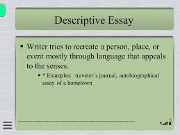 elements of non fiction ppt descriptive essay writer tries to recreate a person place or event mostly through language