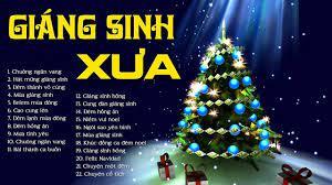 NHẠC NOEL GIÁNG SINH XƯA - Liên Khúc Nhạc Giáng Sinh Xưa Mừng Chúa Giáng  Sinh Ra Đời - YouTube
