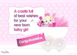 Congratulate On New Baby Newborn Baby Girl Quotes Best Wishes Images On Birthdays