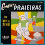Cancoes Praieras/Sambas de Caymmi