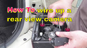 how to locate and wire your reverse lights to your rear view