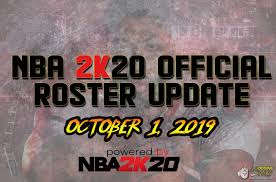 NBA 2K20 OFFICIAL ROSTER UPDATE OCT. 1 ...