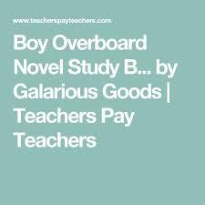best novel study boy overboard images boy overboard novel study bundle