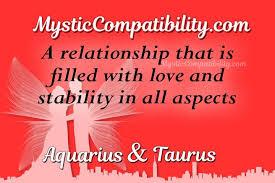 Aquarius Taurus Compatibility Mystic Compatibility