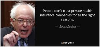 people don t trust private health insurance companies for all the right reasons