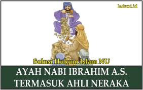 Bibi (dari jalur ayah atau ibu) dari istri. Inilah Penjelasan Mengenai Ayah Nabi Ibrahim A S Aqidah Laduni Id
