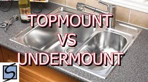 undermount sink vs top mount. Brilliant Top Topmount Vs Undermount Sinks Which Sink Should I Choose For My Kitchen And Sink Vs Top Mount H