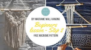 Free Macrame Patterns Magnificent DIY Macrame Wall Hanging Tutorial Free Macrame Pattern Explained