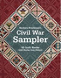 Facts & Fabrications-Unraveling the History of Quilts & Slavery: 8 ... & Barbara Brackman's Civil War Sampler: 50 Quilt Blocks with Stories from  History Adamdwight.com