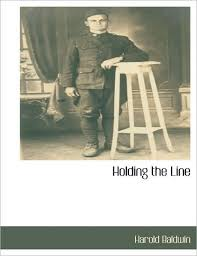 Holding The Line by Harold Baldwin, Paperback | Barnes & Noble®