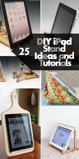 diy ipad stand ideas and tutorials