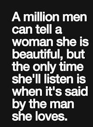 She Beautiful Quotes Best Of A Million Men Can Tell A Women She's Beautiful But Only Time She