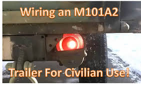 wireing a m101a2 military trailer for civilian use wireing a m101a2 military trailer for civilian use