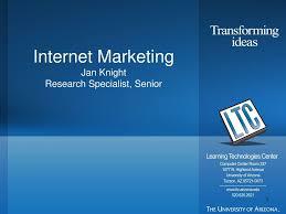 PPT - Internet Marketing Jan Knight Research Specialist, Senior PowerPoint  Presentation - ID:5421076