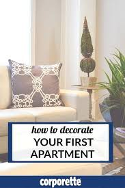 Decorating Your First Apartment Best Ideas