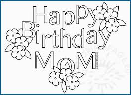 Happy Birthday Mom Coloring Page Admirably Birthday Coloring Page