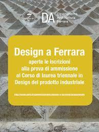 Ferrara Design Industriale Design Del Prodotto Industriale Al Secondo Posto Nella