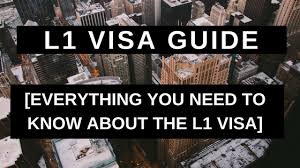 L1 Visa Guide Everything You Need To Know About The L1 Visa