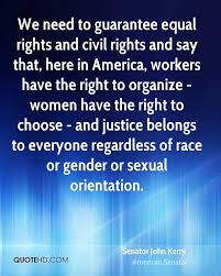 Civil Rights Quotes Stunning Senator John Kerry Sex Quotes QuoteHD