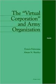 The Virtual Corporation And Army Organization Amazon Co Uk