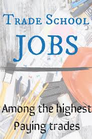 How Much Is Trade School 43 Trade School Jobs Among The Highest Paying Trades