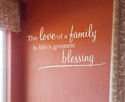 Christian Family Quotes Images Best Of The Love Family Lifes Greatest Blessing Home Home Religious