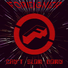 <b>Can't Slow</b> Down by <b>Foreigner</b> on Spotify