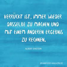Alles Beim Alten Sprüche Weisheiten Zitate Einstein Zitate