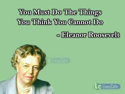 Eleanor Roosevelt Top Best Quotes With Pictures Linescafecom