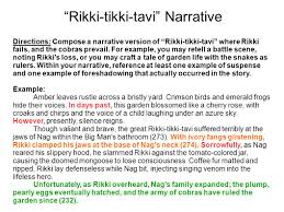 "rikki tikki tavi"" by rudyard kipling ppt  26 ""rikki tikki tavi"" narrative"
