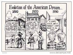 what s the current state of the american dream infographic  this picture shows how the american dream has changed over the years in