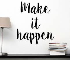 inspirational office decor. Amazon.com: Make It Happen Wall Decal Inspirational Saying Motivational Quote Gym Art Office Decor Lettering: Baby