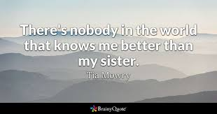 Cute Sister Quotes 50 Amazing There's Nobody In The World That Knows Me Better Than My Sister