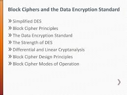 Block Cipher Design Principles Block Ciphers And The Data Encryption Standard Ppt Download