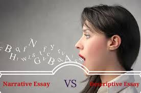 narrative essay vs descriptive essay learn how to distinguish  content gme narrative vs descriptive