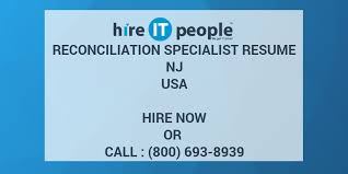 Reconciliation Specialist Resume Nj Hire It People We Get It Done