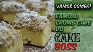As gravações do programa tiveram início na semana passada e o cake boss terá a missão de escolher o melhor confeiteiro para conduzir a operação brasileira da casa de bolos de sua rede, que. Famoso Crumb Cake Do Cake Boss Buddy Valastro Vamos Comer Youtube